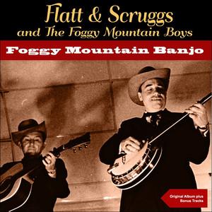 Lester Flatt, Earl Scruggs & The Foggy Mountain Boys Bugle Call Rag cover