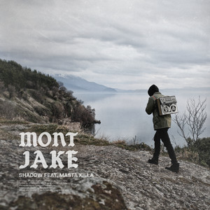 Mont Jake, Masta Killa Shadow cover