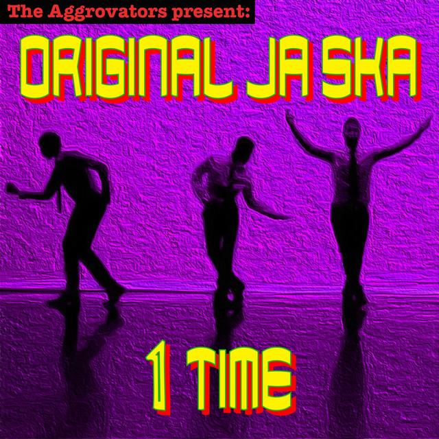 Original Ja Ska 1 Time