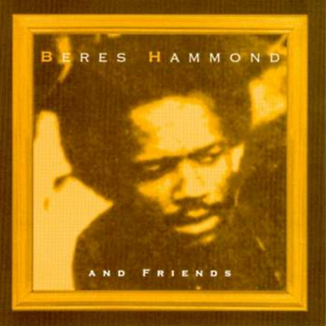 Beres Hammond and Friends