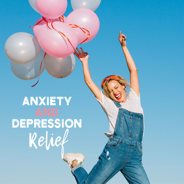 Anxiety and Depression Relief, a song by Keep Calm Music