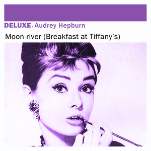 Audrey Hepburn Moon River - From Breakfast At Tiffany's cover