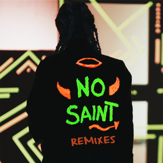 Ain't No Saint (Remixes)