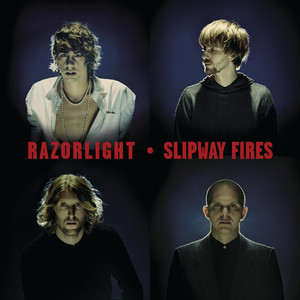 Slipway Fires - Razorlight