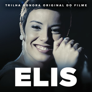 Elis (Trilha Sonora Original Do Filme) album