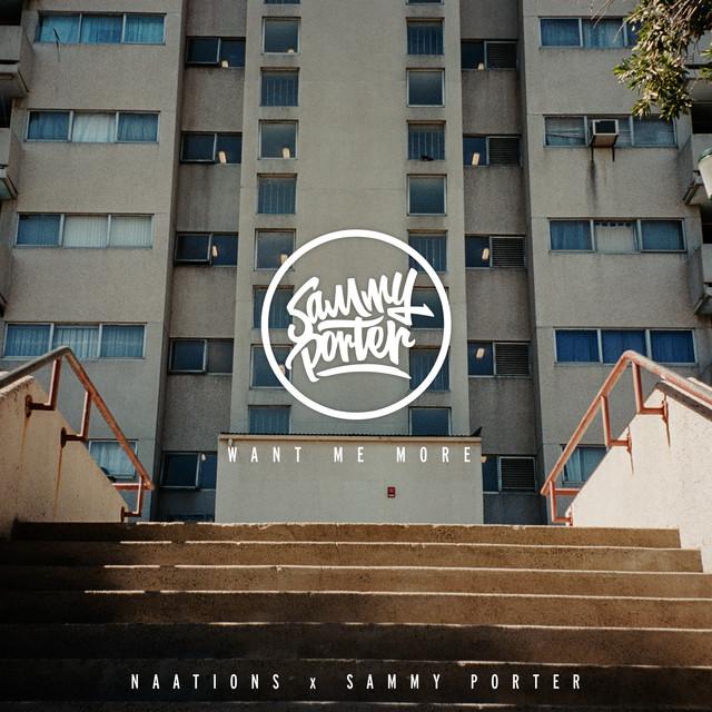 Want Me More (Sammy Porter Remix)