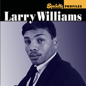 Specialty Profiles: Larry Williams (With Bonus Disc) album