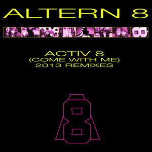 Activ 8 (Come With Me)