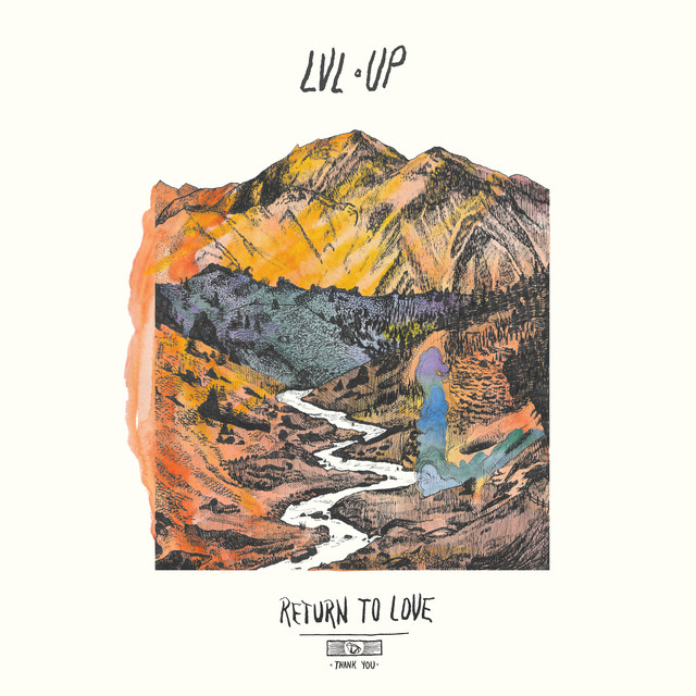 Album cover for Return to Love by LVL UP