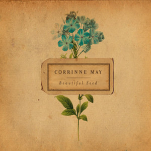 Beautiful Seed - Corrinne May