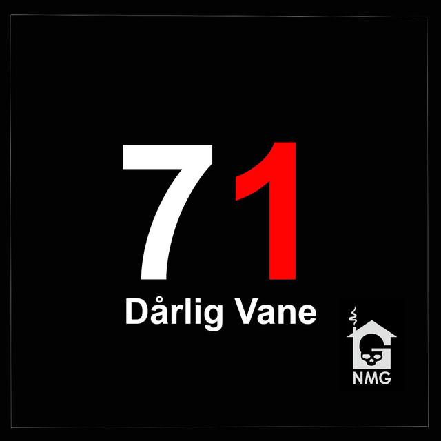 Album cover for 71 by Dårlig Vane