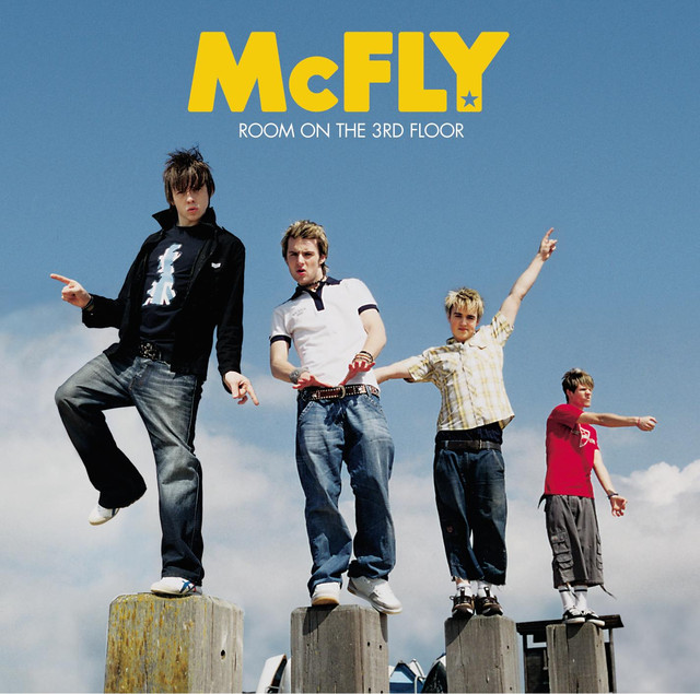 Room On The 3rd Floor By McFly On Spotify