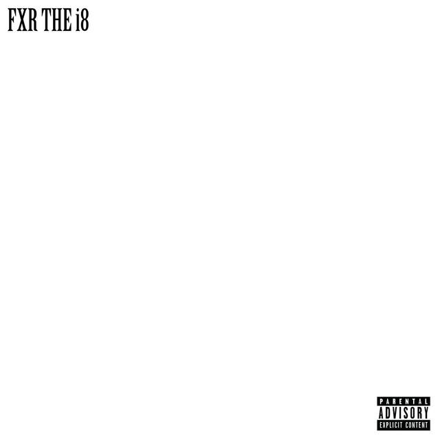 Fxr the I8