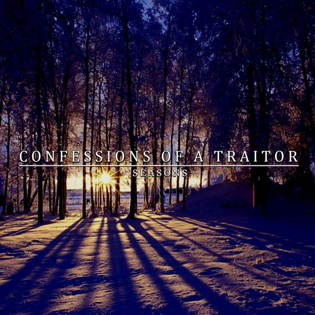 Confessions Of A Traitor