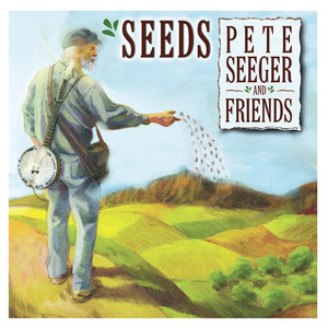 Seeds: The Songs of Pete Seeger, Volume 3 album