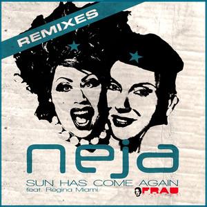 Sun Has Come Again (Remixes) album