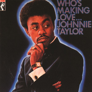 Who's Making Love album