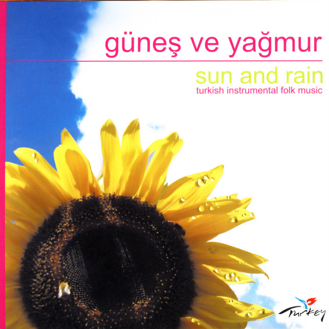 Günes Ve Yagmur - Sun and Rain (Turkish Instrumental Folk Music)