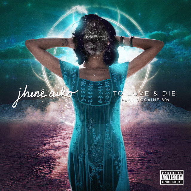 Jhené Aiko To Love & Die album cover