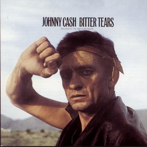 Bitter Tears: Johnny Cash Sings Ballads Of The American Indian Albumcover