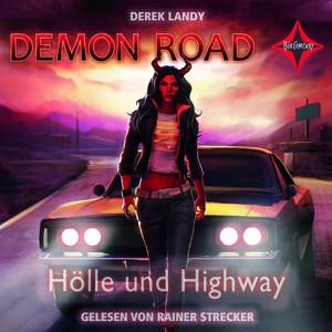 Demon Road - Hölle und Highway Hörbuch kostenlos