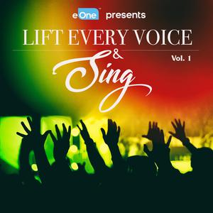 Lift Every Voice & Sing Vol. 1