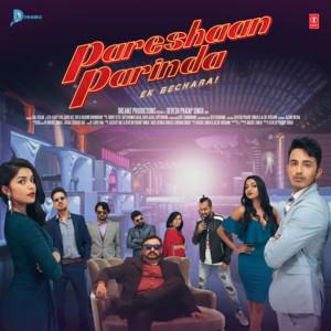 Pareshaan Parinda - Ek Bechara Albümü