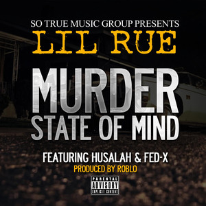 Murder State of Mind (feat. Husalah & Fed-X) Albümü