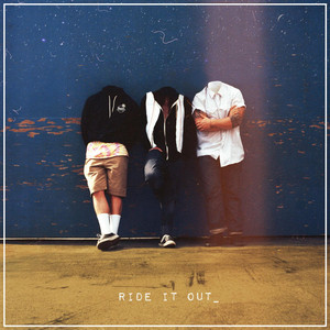 Ride It Out - Radical Something