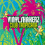 Vinylshakerz - Club Tropicana