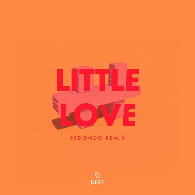 Little Love (Redondo Remix)