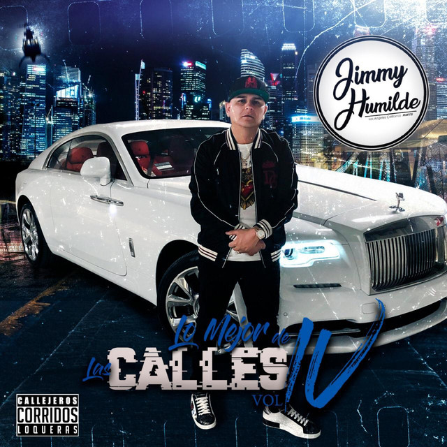 Album cover for Jimmy Humilde Presenta Lo Mejor De Las Calles Vol. 4 by Various Artists