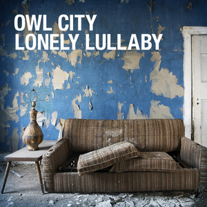 Lonely Lullaby - Owl City