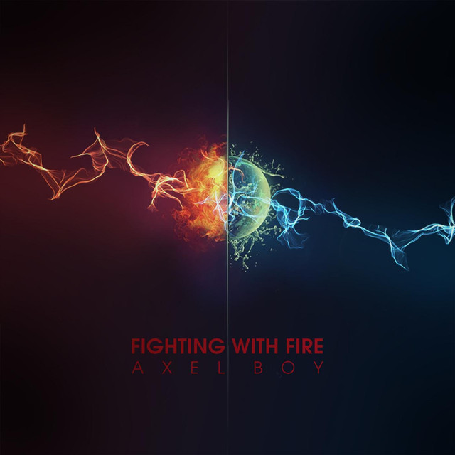 Fighting With Fire