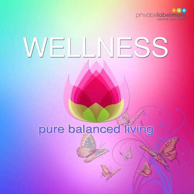 Wellness Pure Balanced Living Albumcover