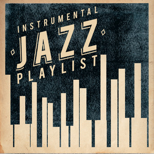 Instrumental Jazz Playlist Albumcover