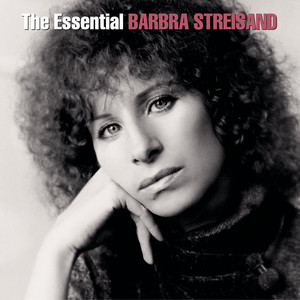 The Essential Barbra Streisand - Barbra Streisand