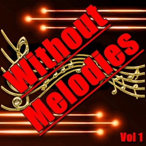 Without Melodies, Vol. 1 Albumcover