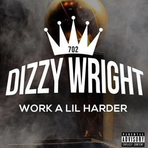 Work A Lil Harder - Single