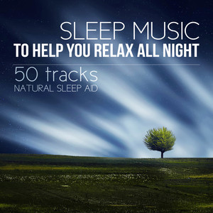 Sleep Music to Help You Relax All Night: New Age for Insomnia and Healing Natural Sleep Aid, Piano, Flute & Calm Sea Waves Albümü