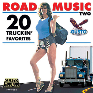 Road Music Vol 2 - 20 Truckin' Favorites