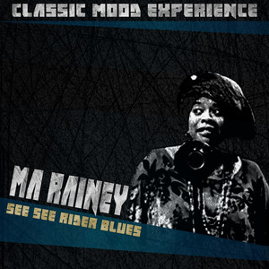 See See Rider Blues (Classic Mood Experience) album