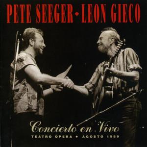 Pete Seeger - Leon Gieco Concierto En Vivo I album