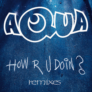 How R U Doin? (Remixes)