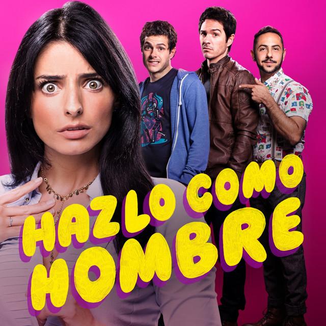 Album cover for Hazlo Como Hombre (Banda Sonora Original de la Película) by Manu Riveiro