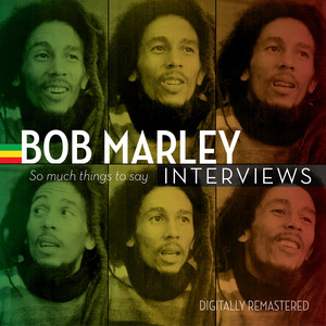 Bob Marley Interviews: So Much Things to Say album