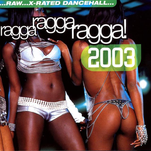 Various Artists Ragga Ragga Ragga 2003 album cover