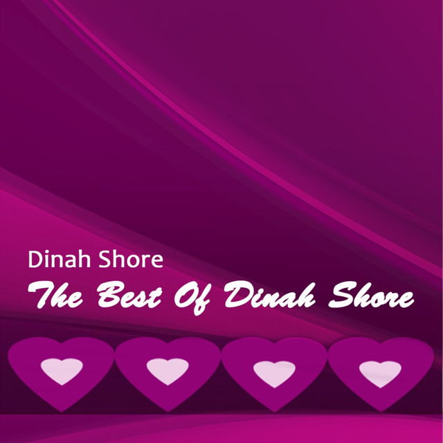The Best Of Dinah Shore