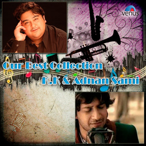 Our Best Collection - K.K. and Adnan Sami album