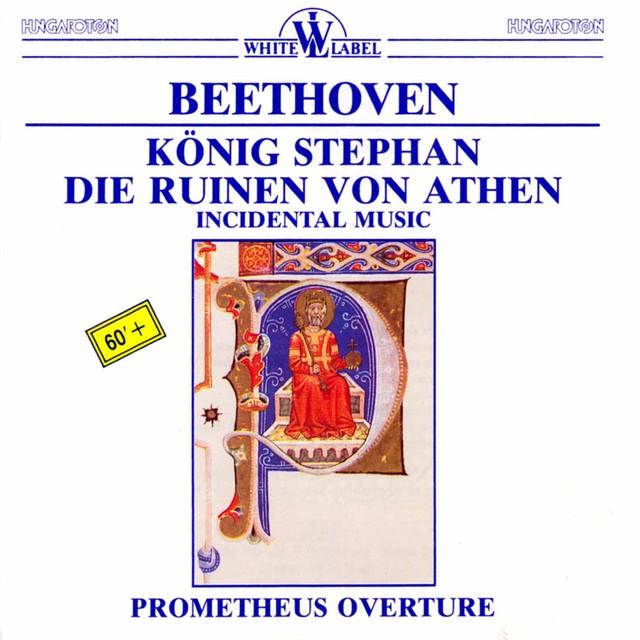 Beethoven: König Stephan - Die Ruinen von Athen Albumcover